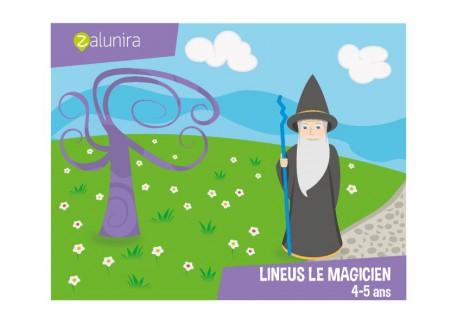 Lineus le magicien - 4-5 ans